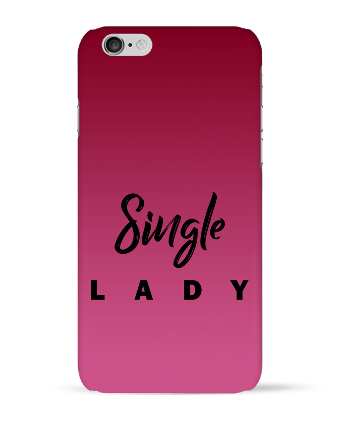 Coque 3D Iphone 6 Single lady par tunetoo
