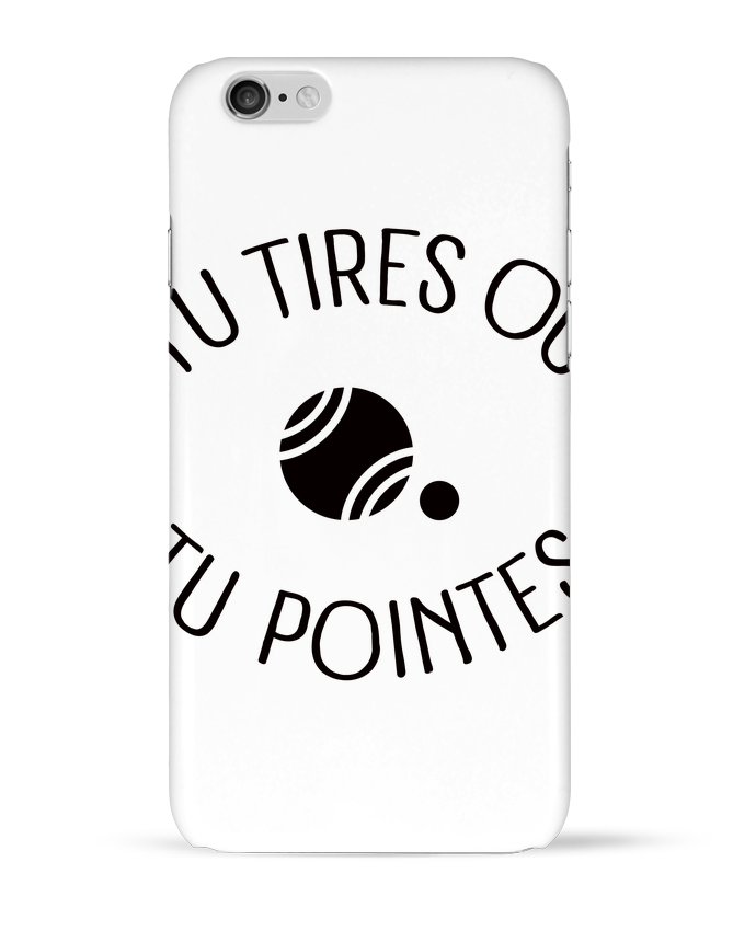 Coque 3D Iphone 6 Tu Tires Ou Tu Pointes par Freeyourshirt.com