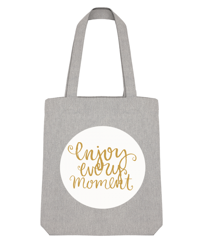 Tote Bag Stanley Stella Enjoy every moment par Les Caprices de Filles