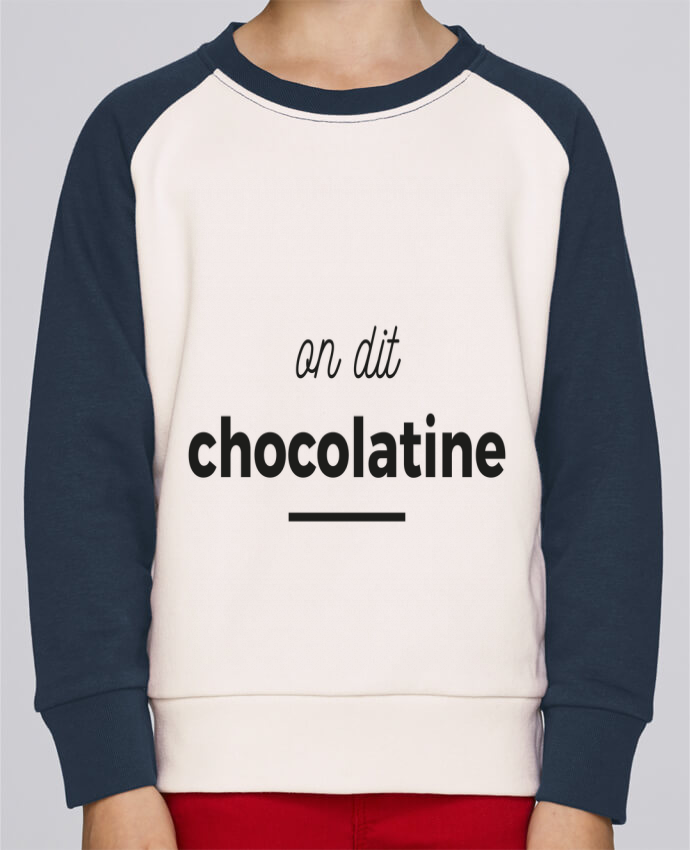Sweat Shirt Col Rond Enfant Stanley Mini Contrast On dit chocolatine par Ruuud