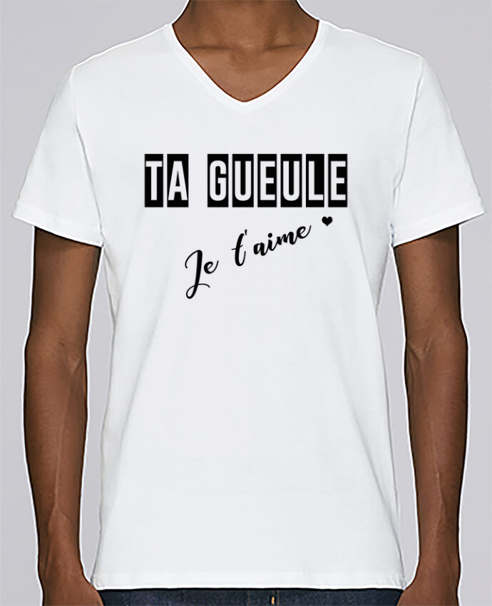T-shirt Col V Homme Stanley Relaxes Ta gueule ! Je t