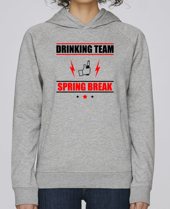 Sweat Capuche Femme Stanley Base Drinking Team Spring Break par Benichan