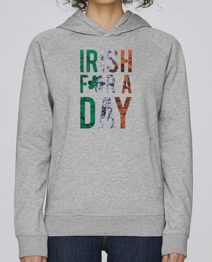Sweat Capuche Femme Stanley Base Irish for a day par tunetoo