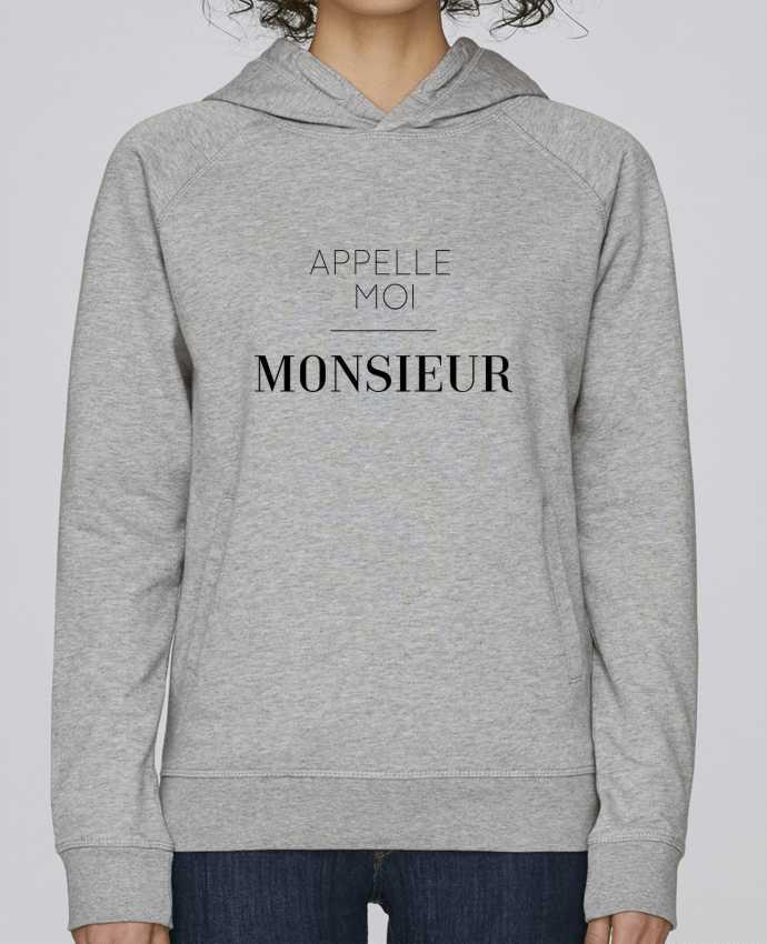 Sweat Capuche Femme Stanley Base Appelle moi Monsieur par tunetoo