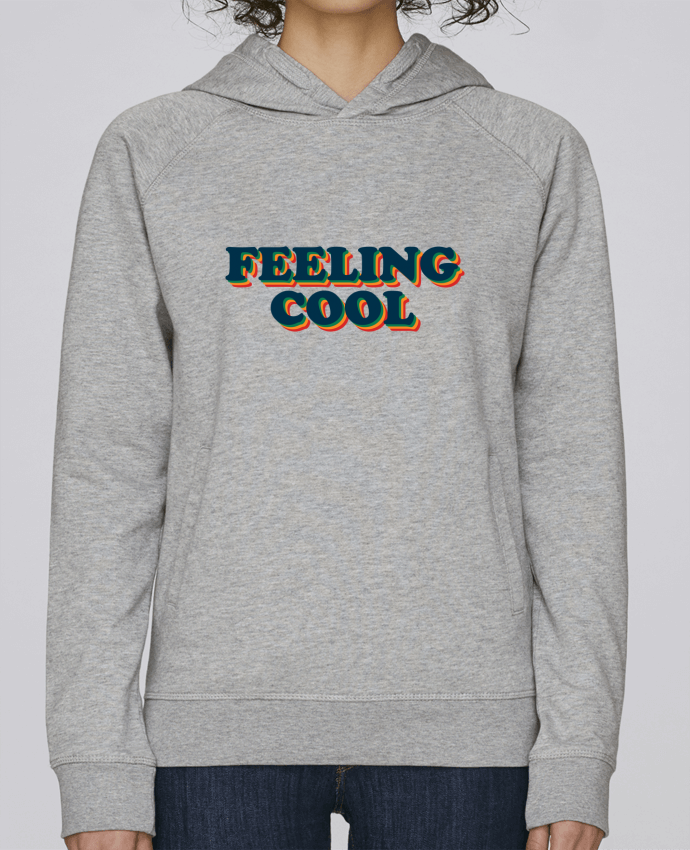 Sweat Capuche Femme Stanley Base Feeling cool par tunetoo