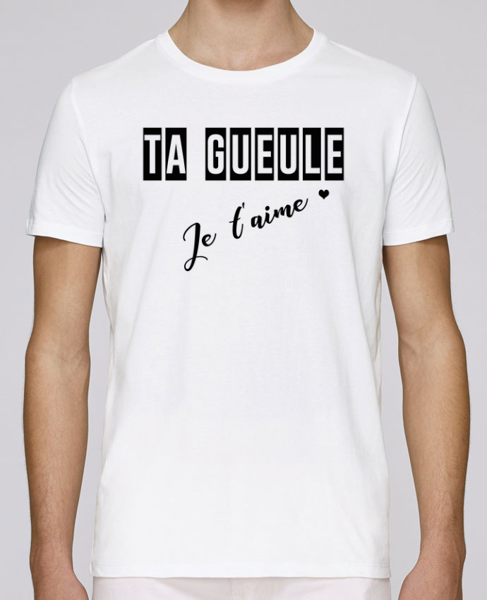 T-Shirt Col Rond Stanley Leads Ta gueule ! Je t
