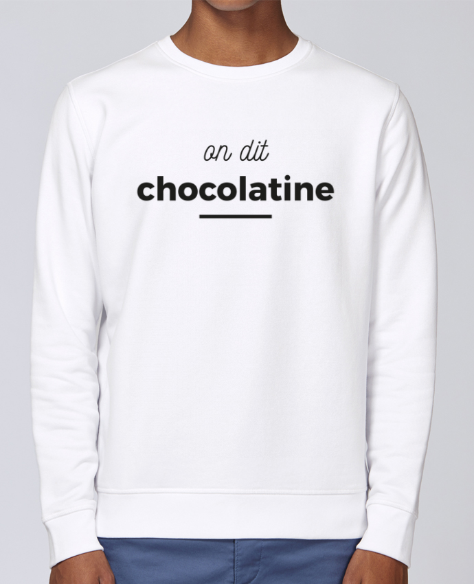 Sweat Col rond Unisex Stanley Stella Rise On dit chocolatine par Ruuud