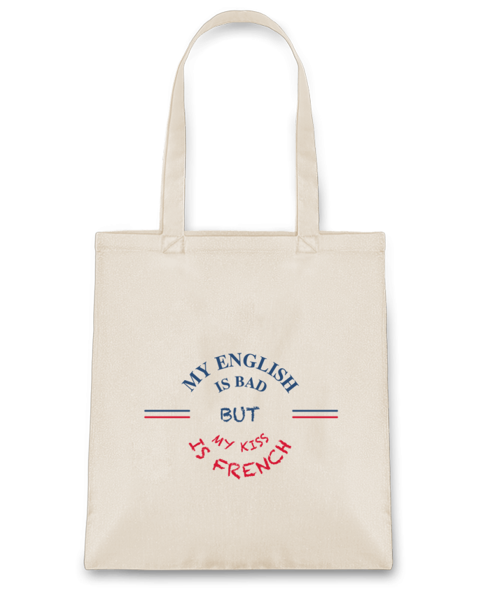 Sac en Toile Coton My english is bad but my kiss is french par tunetoo