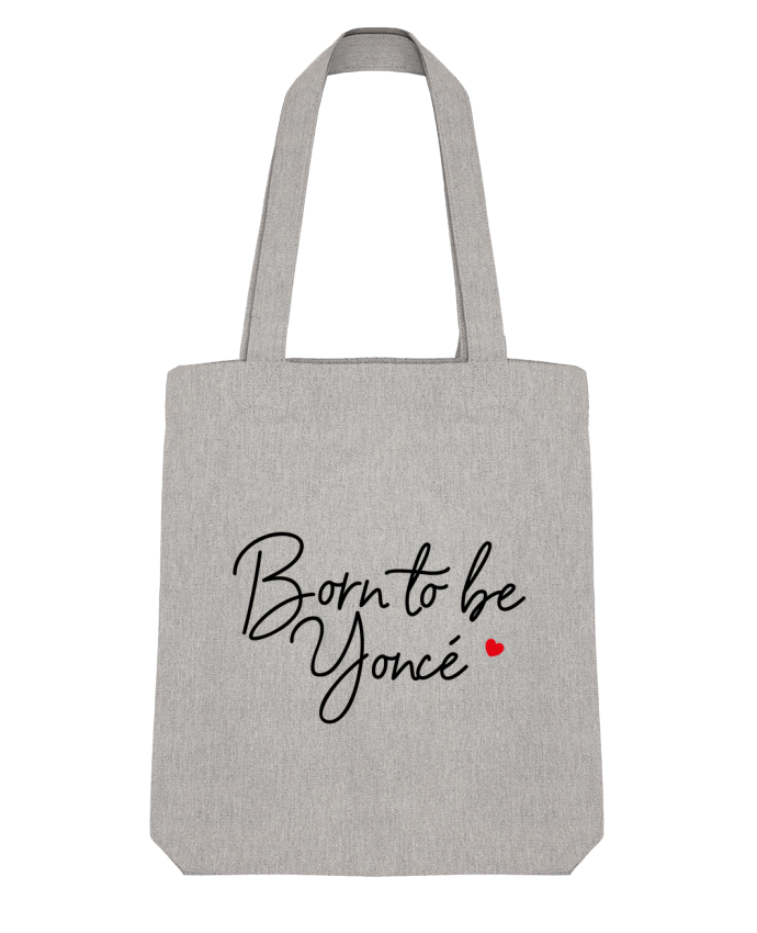 Tote Bag Stanley Stella Born to be Yoncé par Nana