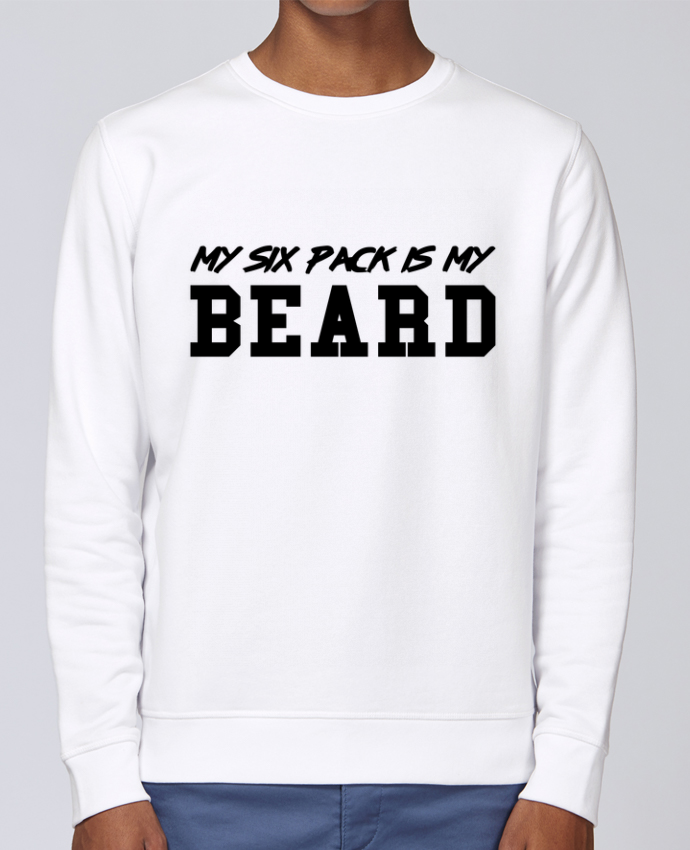 Sweat Col rond Unisex Stanley Stella Rise My six pack is my beard par tunetoo