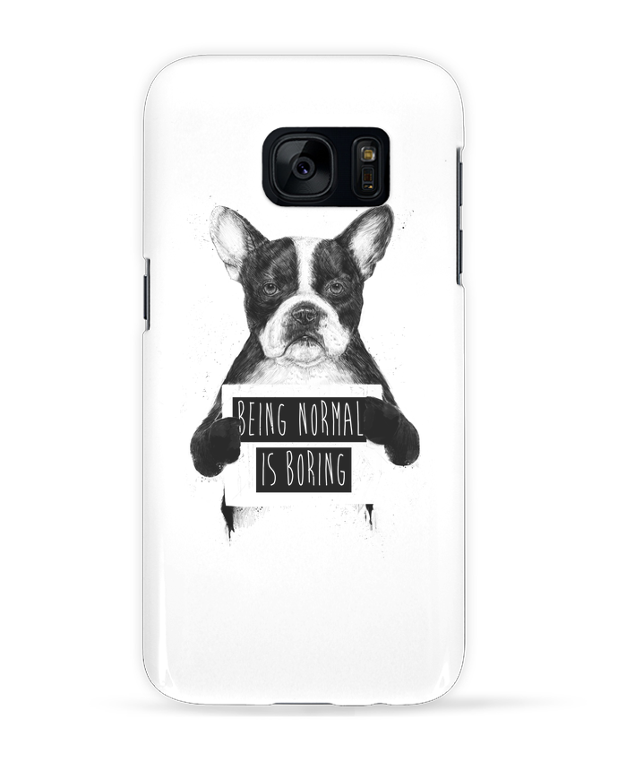 Coque 3D Samsung Galaxy S7  Being normal is boring par Balàzs Solti
