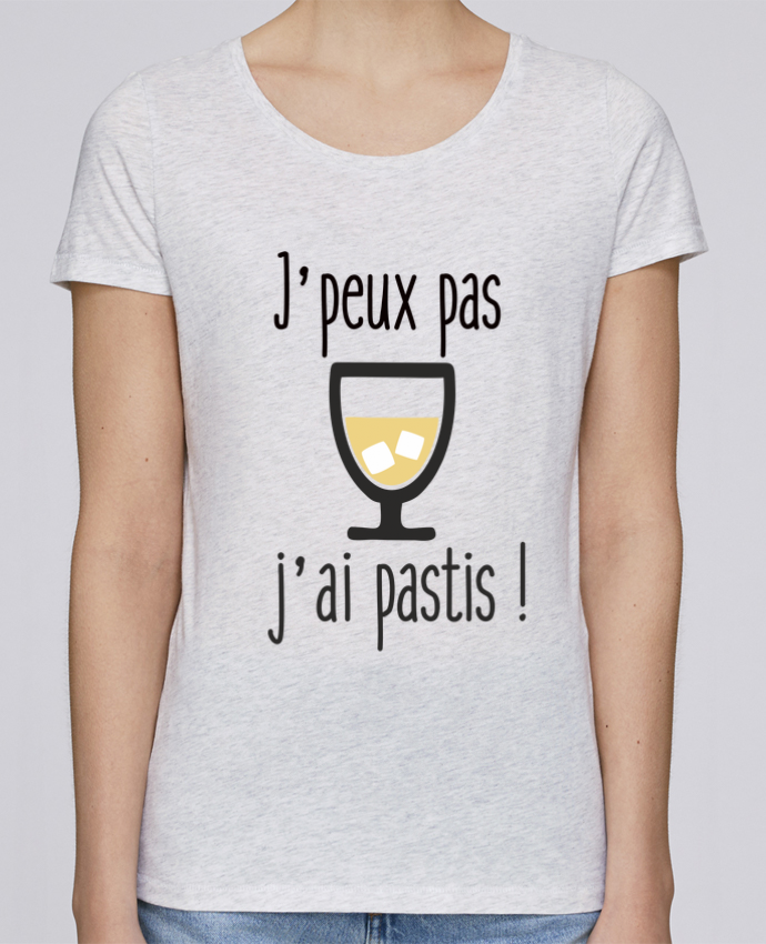 T-shirt FEMME J/'PEUX PAS J/'AI PASTIS
