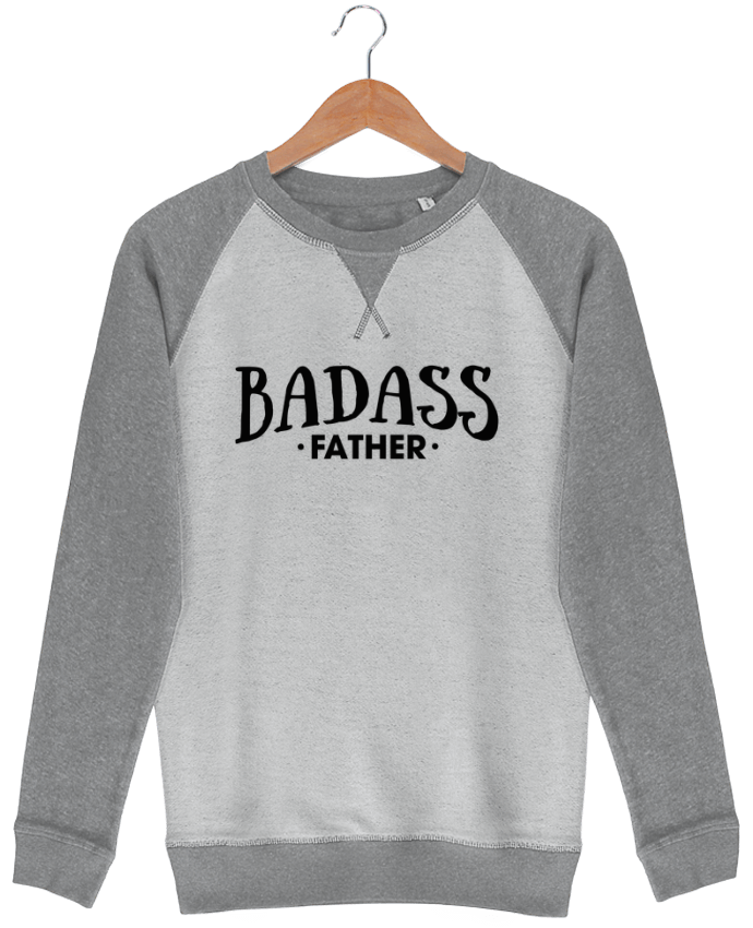 Sweat French Terry Badass Father par tunetoo