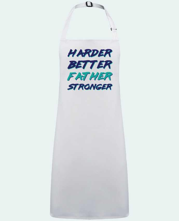 Tablier Sans Poche Harder Better Father Stronger par  tunetoo