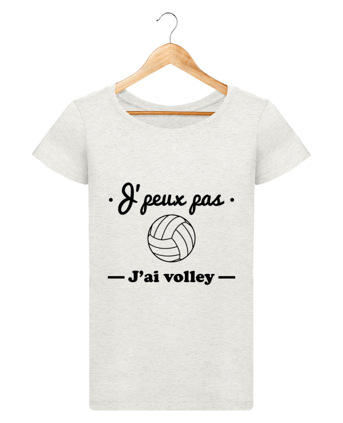 T-shirt Femme Stella Loves J'peux pas j'ai volley , volleyball, volley-ball par Benichan
