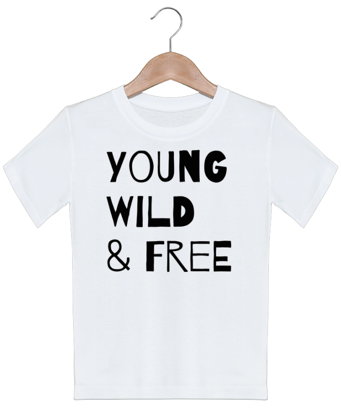 T-shirt Enfant YOUNG, WILD, FREE tunetoo