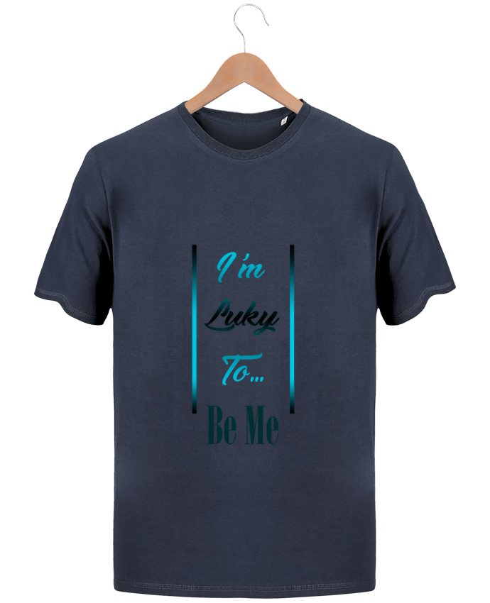 T-Shirt Homme Stanley Hips I'm lucky to be me par MotorWave's