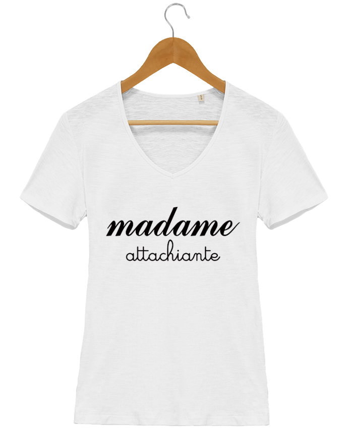 T-shirt Femme Col V Stella Chooses Madame Attachiante par Freeyourshirt.com
