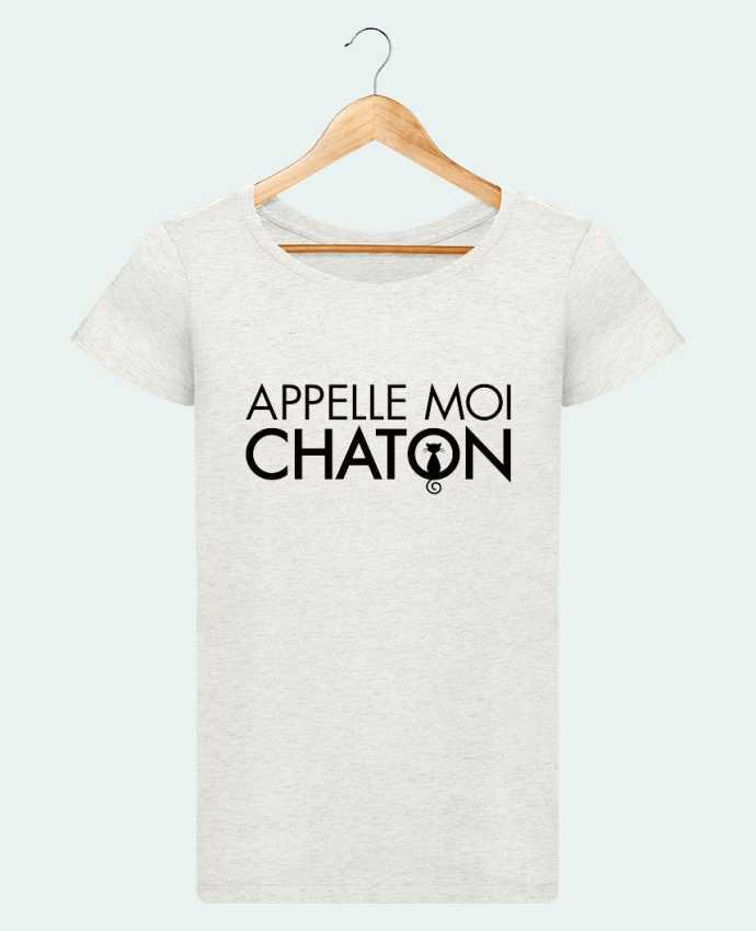 T-shirt Femme Stella Loves Appelle moi Chaton par Freeyourshirt.com