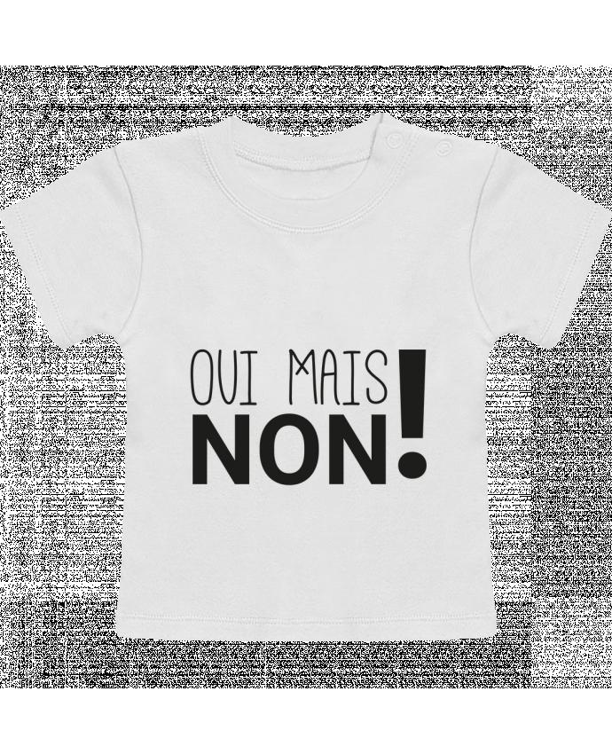 T-Shirt Bébé Manches Courtes Oui mais non ! manches courtes du designer tunetoo