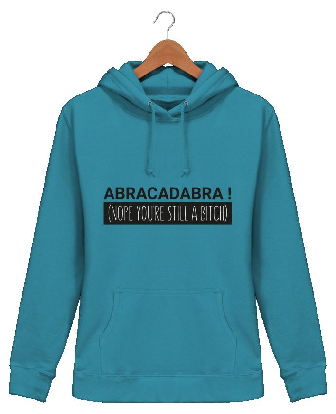 Sweat à Capuche Femme Abracadabra ! Nope you're still a bitch) - tunetoo