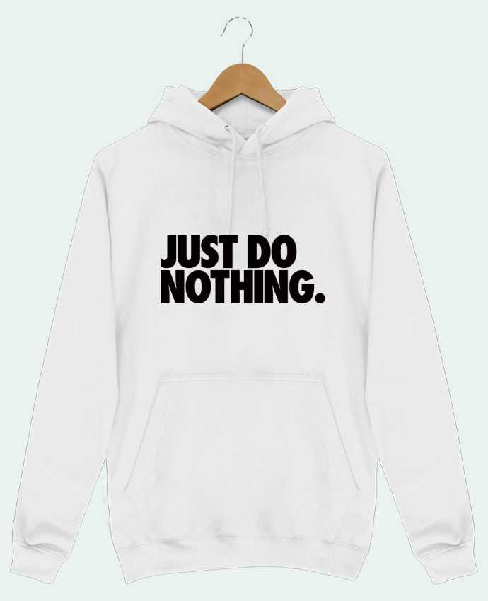Hoodie Just Do Nothing par Freeyourshirt.com