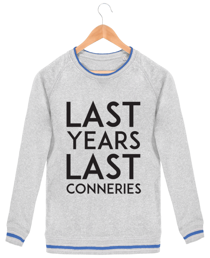 Sweat-shirt homme Stanley Strolls Tipped Last years last conneries par tunetoo