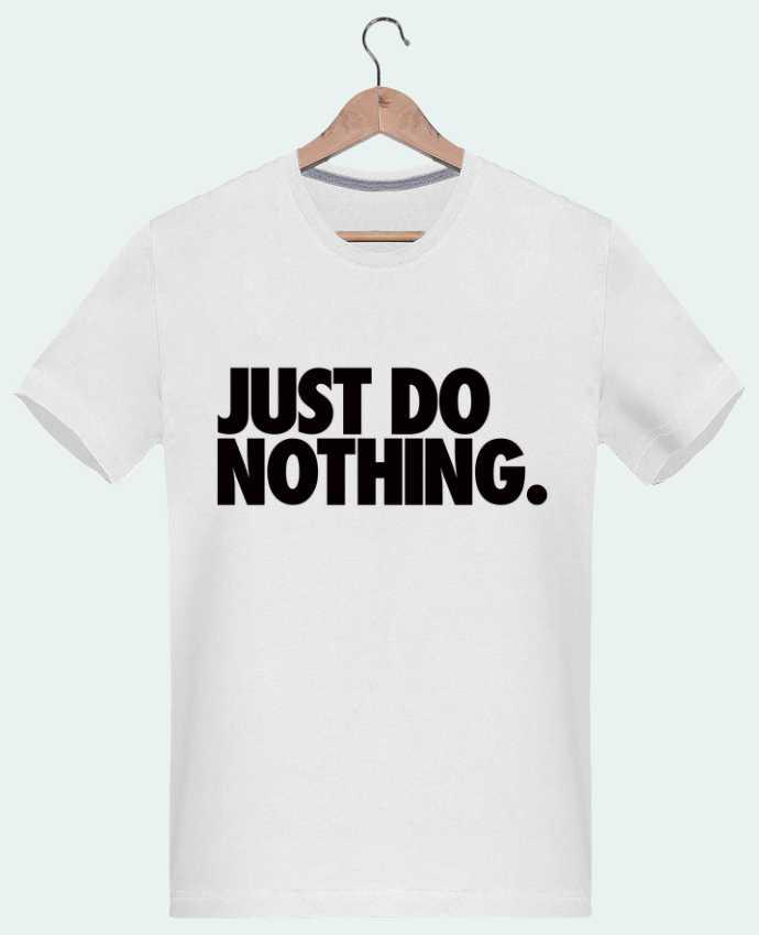 T-shirt  Homme 180g Just Do Nothing par Freeyourshirt.com
