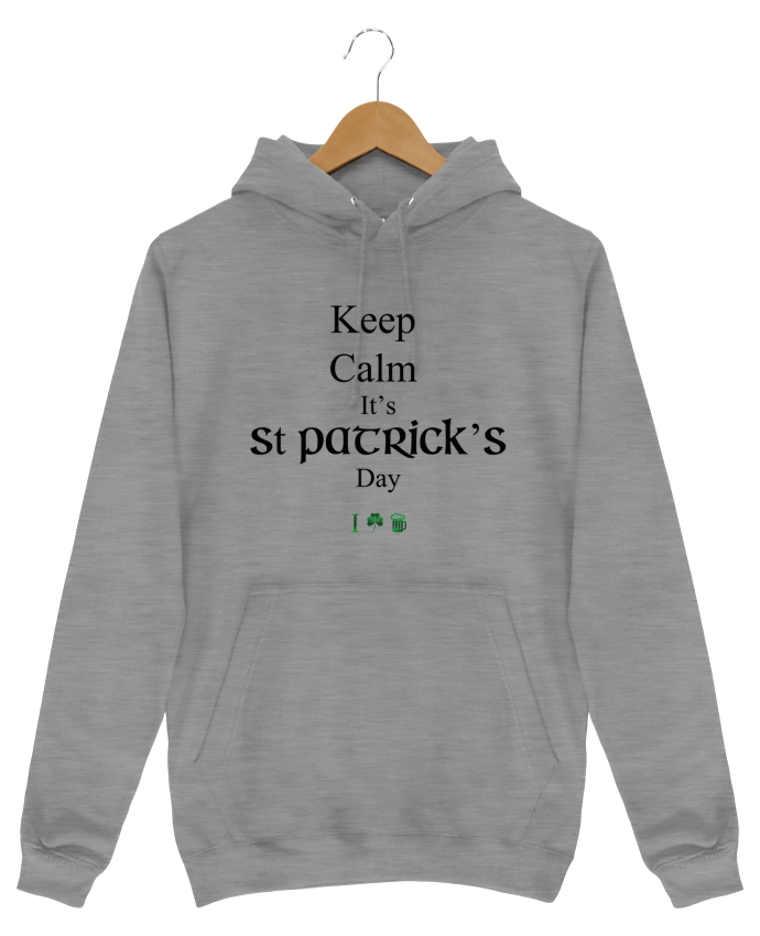 Sweat Shirt à Capuche Homme Keep calm it\'s St Patrick\'s Day  tunetoo
