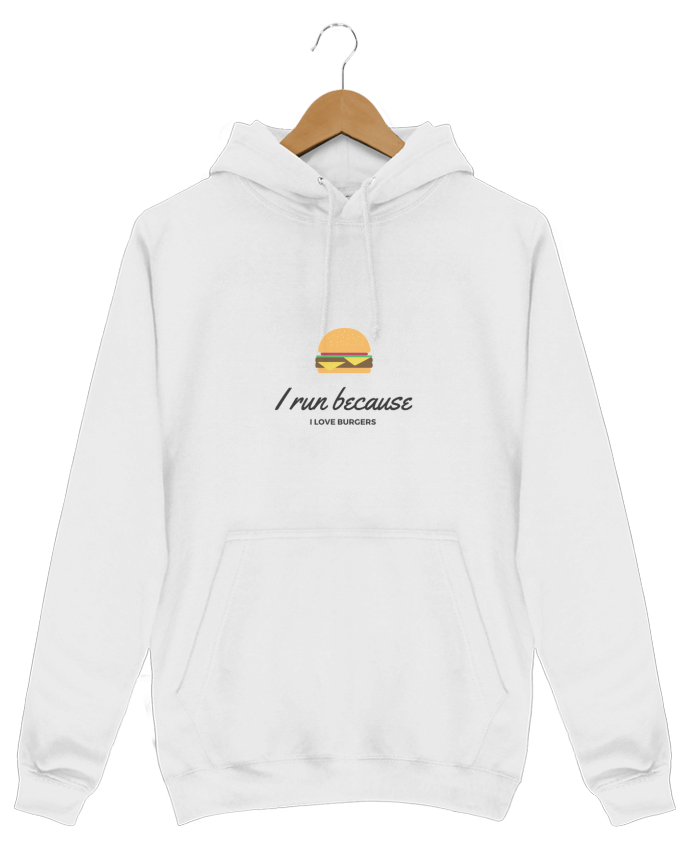Sweat Shirt à Capuche Homme I run because I love burgers par followmeggy