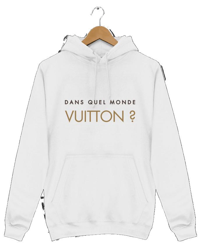Sweat Shirt à Capuche Homme Dans quel monde Vuitton ? par tunetoo
