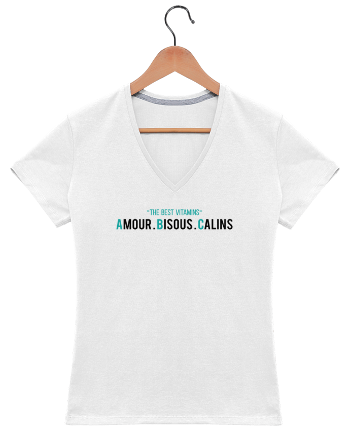 T-shirt Col V Femme - THE BEST VITAMINS - Amour Bisous Calins par tunetoo