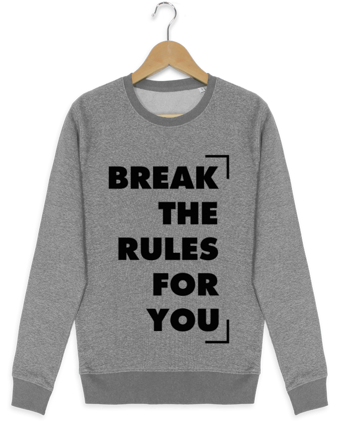 Sweat Col Rond Stella Seeks Break the rules for you par tunetoo
