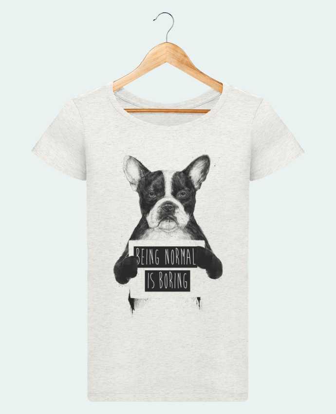 T-shirt Femme Stella Loves Being normal is boring par Balàzs Solti