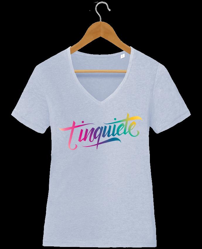 T-shirt Femme Col V Stella Chooses Tinquiete par Promis