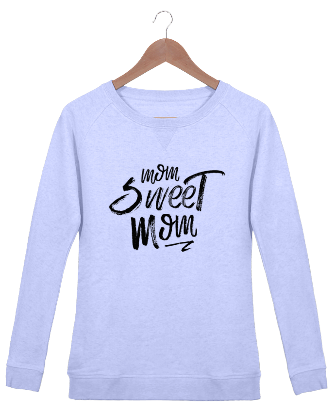 Sweat Col Rond Femme Stella Trips Mom sweet mom par tunetoo