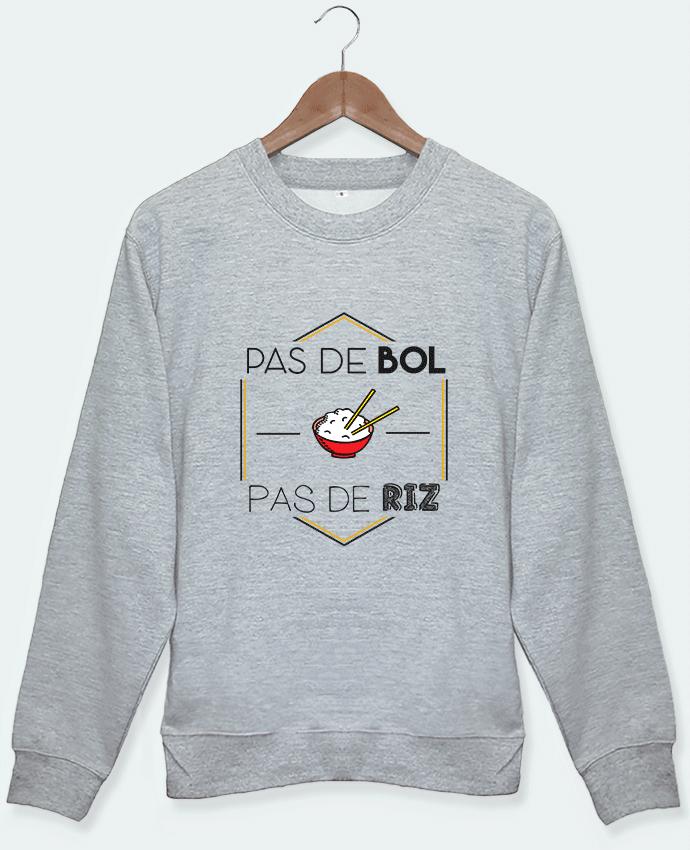 Sweat Pas de bol Pas de Riz by Hugo Crochet