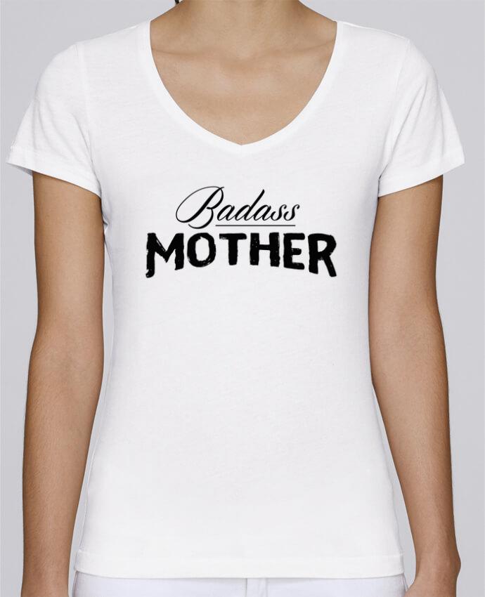 T-shirt Femme Col V Stella Chooses Badass Mother par tunetoo