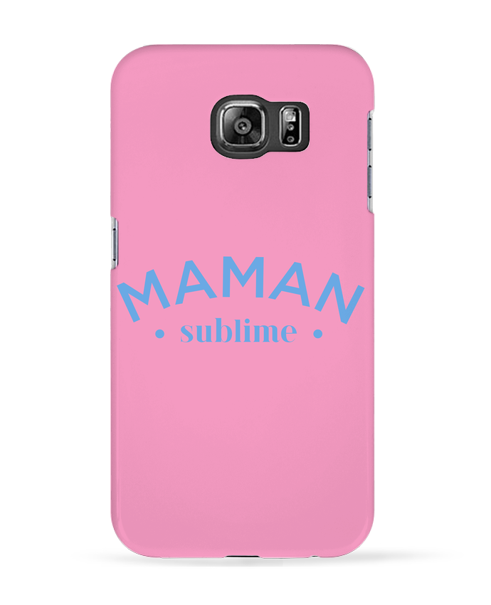 Coque 3D Samsung Galaxy S6 Maman sublime - tunetoo