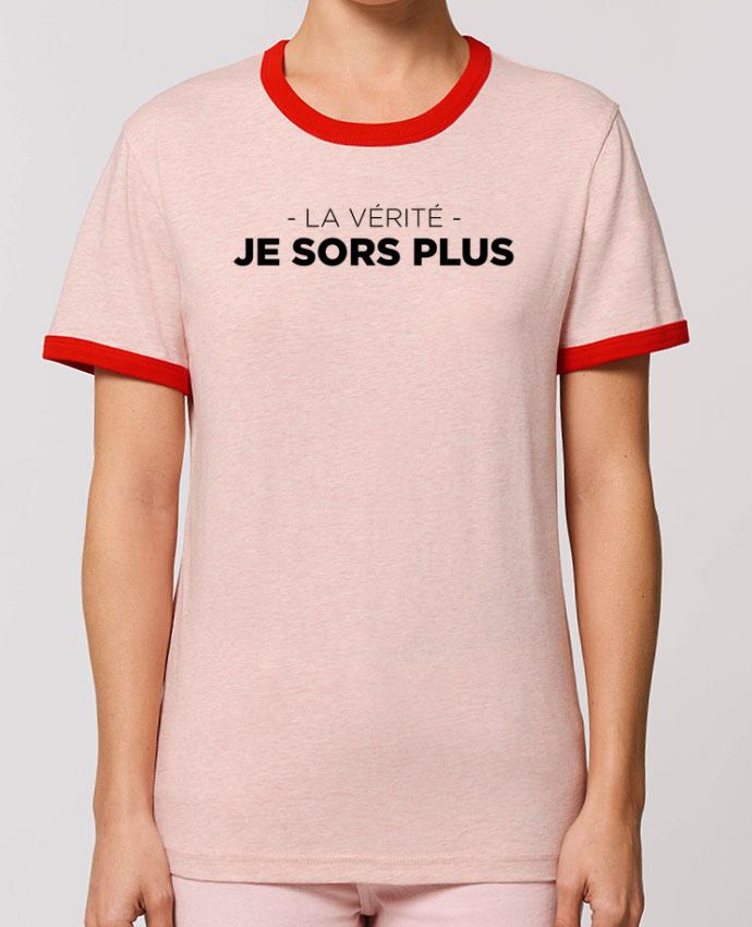 T-shirt La vérité, je sors plus partunetoo