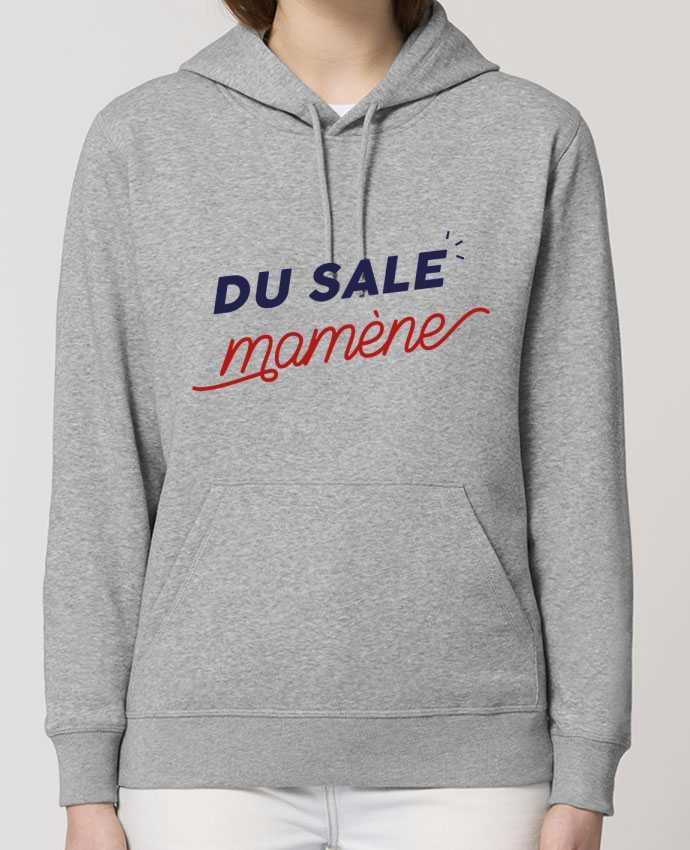Hoodie du sale mamène by Ruuud Par Ruuud