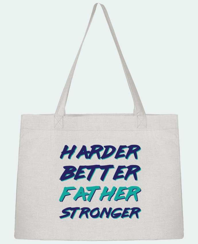 Sac Cabas Shopping Stanley Stella Harder Better Father Stronger par tunetoo