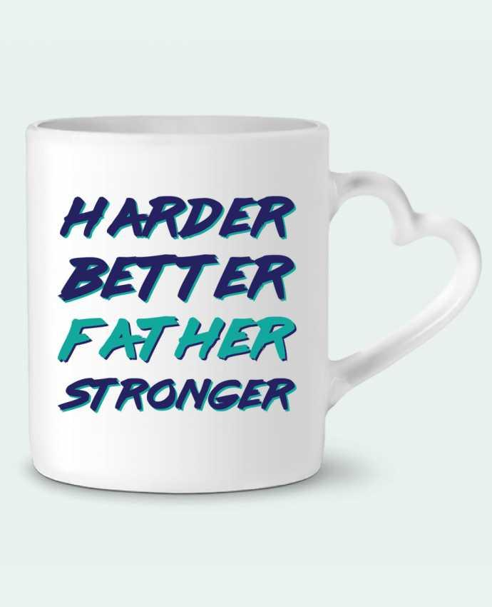 Mug Coeur Harder Better Father Stronger par tunetoo