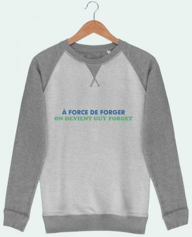 Sweat French Terry A force de forger par tunetoo