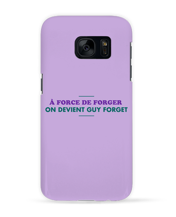 Coque 3D Samsung Galaxy S7 A force de forger par tunetoo
