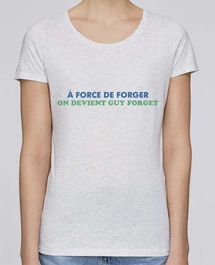 T-shirt Femme Stella Loves A force de forger par tunetoo
