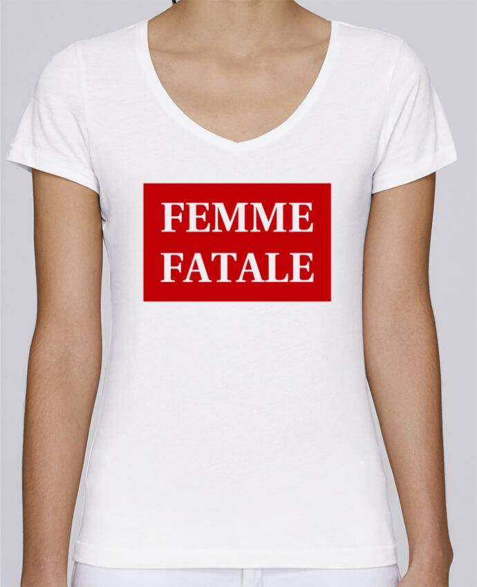 T-shirt Femme Col V Stella Chooses Femme fatale par tunetoo