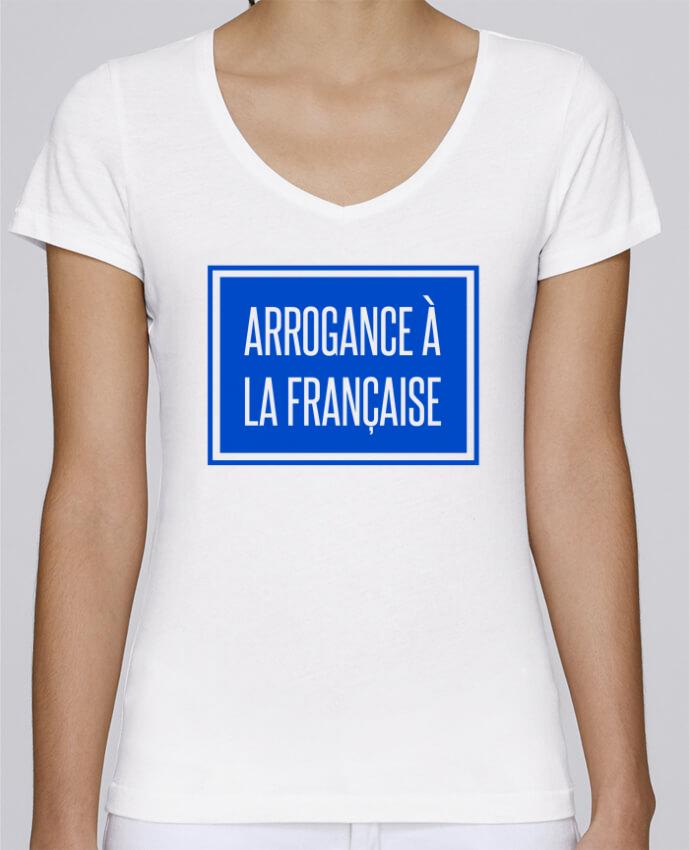 T-shirt Femme Col V Stella Chooses Arrogance à la française par tunetoo