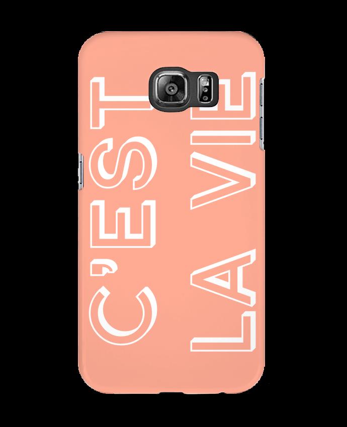 Coque 3D Samsung Galaxy S6 C'est la vie - tunetoo