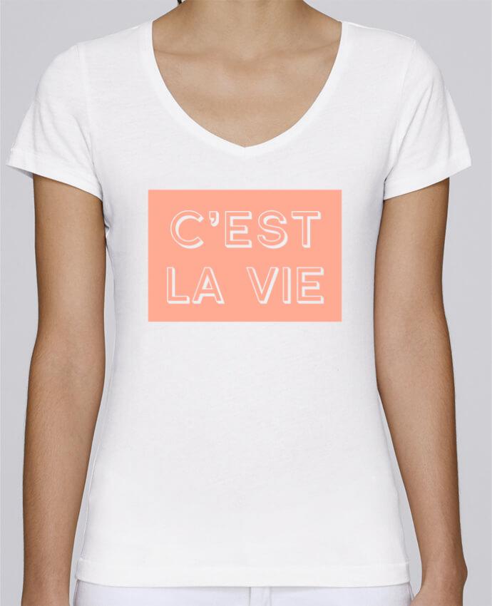 T-shirt Femme Col V Stella Chooses C'est la vie par tunetoo
